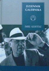 Imre Kertesz • Dziennik galernika
