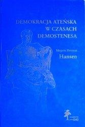 Mogens Herman Hansen • Demokracja ateńska w czasach Demostenesa