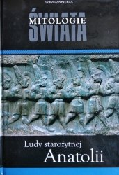 Ludy starożytnej Anatolii • Mitologie Świata