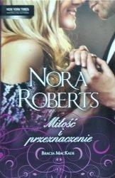 Nora Roberts • Miłość i przeznaczenie