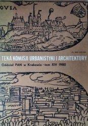 Teka Komisji Urbanistyki i Architektury • Tom XIV, 1980 [cracoviana, architektura militarna, krajobrazu]
