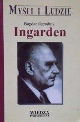 Bogdan Ogrodnik • Ingarden [Myśli i Ludzie]
