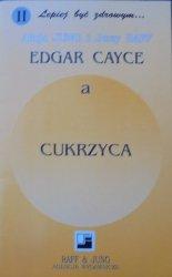 Alicja Jung, Jerzy Raff • Edgar Cayce a cukrzyca
