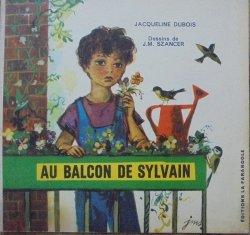 Jacqueline Dubois • Au balcon de Sylvain [Szancer]