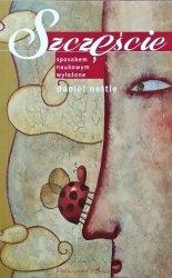 Daniel Nettle • Szczęście. Sposobem naukowym wyłożone