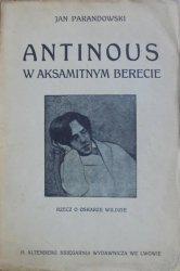Jan Parandowski • Antinous w aksamitnym berecie. Rzecz o Oskarze Wildzie