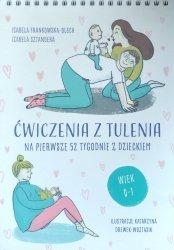 Izabela Frankowska-Olech, Izabela Sztandera • Ćwiczenia z tulenia