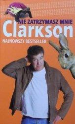 Jeremy Clarkson • Nie zatrzymasz mnie