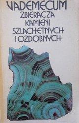 Michał Sachanbiński, Ryszard Hutnik • Vademecum zbieracza kamieni szlachetnych i ozdobnych