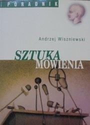 Andrzej Wiszniewski • Sztuka mówienia
