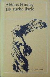 Aldous Huxley • Jak suche liście