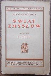 Prof. W. Buddenbrock • Świat zmysłów [Biblioteka Wiedzy tom 7]