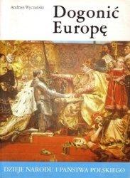 Andrzej Wyczański • Dogonić Europę [II-20]