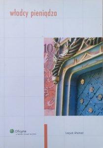 Liaquat Ahamed • Władcy pieniądza