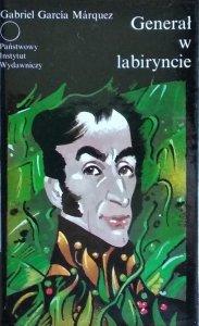Gabriel Garcia Marquez • Generał w labiryncie