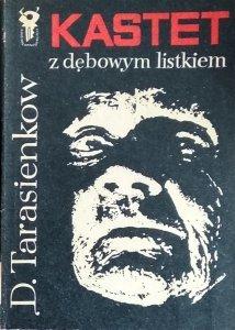 Dmitrij Tarasienkow • Kastet z dębowym listkiem