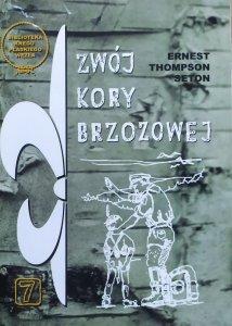 Ernest Thompson Seton • Zwój kory brzozowej