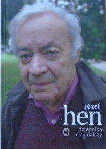 Józef Hen • Dziennika ciąg dalszy