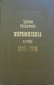 Juliusz Falkowski • Wspomnienia z roku 1848 i 1849