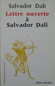 Salvador Dali • Lettre ouverte a Salvador Dali