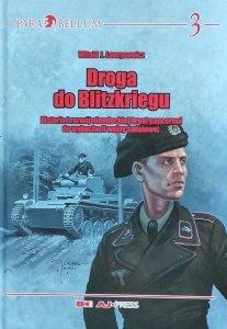 Witold J. Ławrynowicz • Droga do Blitzkriegu. Historia i rozwój niemieckiej broni pancernej do wybuchu II wojny światowej