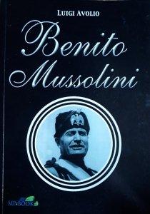 Luigi Avolio • Benito Mussolini