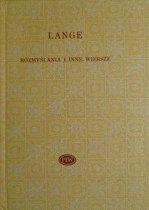 Antoni Lange • Rozmyślania i inne wiersze [Biblioteka Poetów]