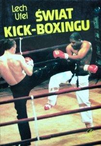 Lech Ufel • Świat kick-boxingu