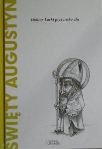 Dal Maschio • Święty Augustyn. Doktor Łaski przeciwko złu