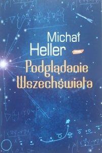 Michał Heller • Podglądanie Wszechświata [dedykacja autorska]