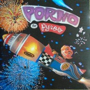Porno for Pyros • Porno for Pyros • CD