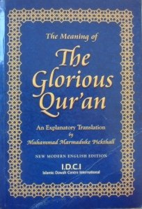 Muhammad Marmaduke Pickthall • The Meaning of The Glorious Qur'an. An Explanatory Translation [Koran]