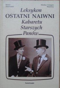 Grzegorz Wasowski , Roman Dziewoński , Monika Wasowska • Ostatni naiwni. Leksykon Kabaretu Starszych Panów