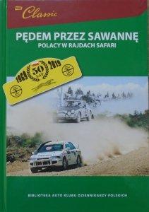 Pędem przez Sawannę • Polacy w Rajdach Safari