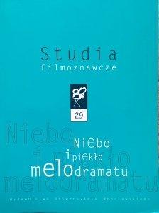 Studia Filmoznawcze 29 • Niebo i piekło melodramatu