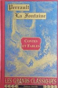 Perrault La Fontaine • Contes et Fables
