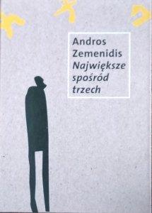 Andros Zemenidis • Największe spośród trzech