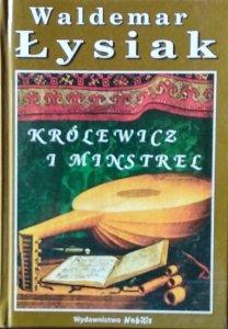 Waldemar Łysiak • Królewicz i Minstrel