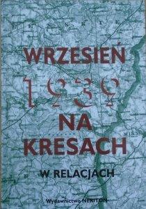opr. Czesław K. Grzelak • Wrzesień 1939 na Kresach w relacjach