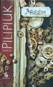 Andrzej Pilipiuk • Aparatus