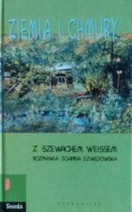 Joanna Szwedowska • Szewach Weiss. Ziemia i chmury