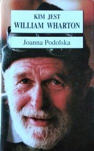 Joanna Podolska • Kim jest William Wharton