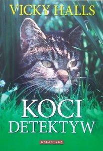 Vicky Halls • Koci detektyw