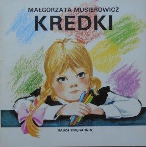 Małgorzata Musierowicz • Kredki [Mieczysław Kwacz] [Poczytaj mi mamo]