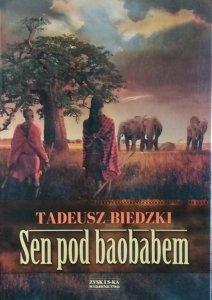 Tadeusz Biedzki • Sen pod baobabem