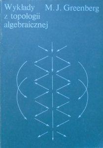 M.J.Greenberg • Wykłady z topologii algebraicznej