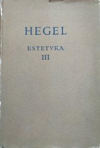 Hegel • Estetyka III