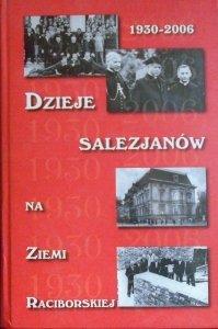praca zbiorowa • Dzieje Salezjanów na ziemi Raciborskiej 1930-2006 [Pogrzebień]