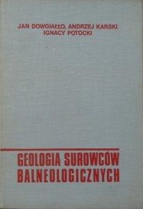 Jan Dowgiałło, Andrzej Karski, Ignacy Potocki • Geologia surowców balneologicznych