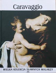 Caravaggio [Wielka kolekcja sławnych malarzy]